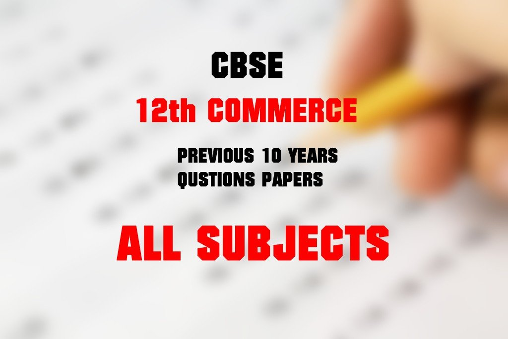 Cbse class 11 quarterly question papers | aglasem schools.