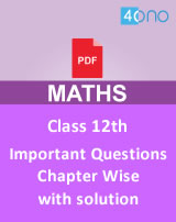 CBSE 12th Maths Most Important Questions Chapter Wise PDF Download