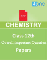 CBSE class 12 chemistry Overall Important Question papers